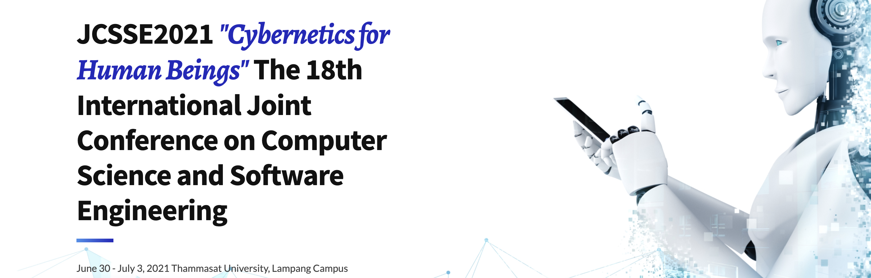 International Joint Conference on Computer Science and Software Engineering (JCSSE2021)